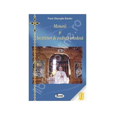Memorii si Invataturi de credinta ortodoxa
