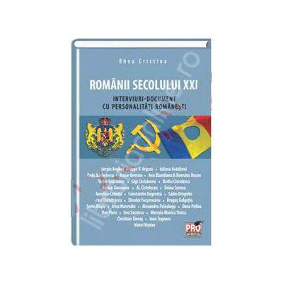 Romanii secolului XXI (Interviuri-document cu personalitati romanesti)