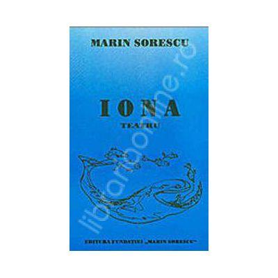 Iona - Teatru (Marin Sorescu)