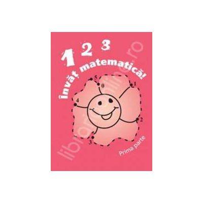 Invat matematica! - 123 (partea I)