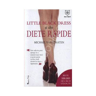 Little Black Dress si alte diete rapide (Editie de chiosc)