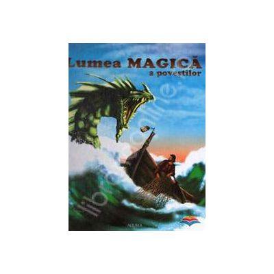 Lumea magica a povestilor