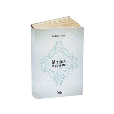 Miruna, o poveste - Editia a II-a