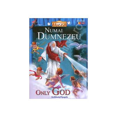 Numai Dumnezeu (Editie bilingva)