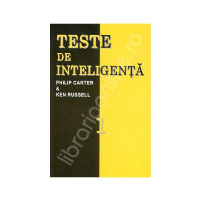 Teste de inteligenta. Volumul 1