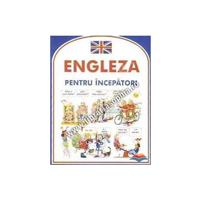 Engleza pentru incepatori