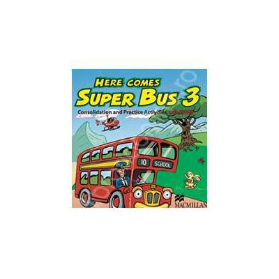 Here Comes Super Bus 3 - Consolidation and Practice Activities CD-ROM