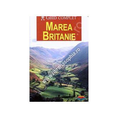 Marea Britanie - Ghid complet