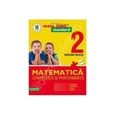 Matematica. Competente si performante, pentru clasa a II-a. Standard (Colectia, mate 2000+)