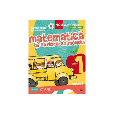 Matematica si explorarea mediului, pentru clasa I. Standard. Partea I