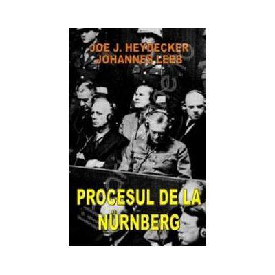Procesul de la Nurnberg (Joe J. Heydecker, Johannes Leeb)