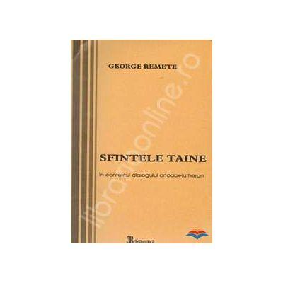 Sfintele Taine in contextul dialogului ortodox-lutheran