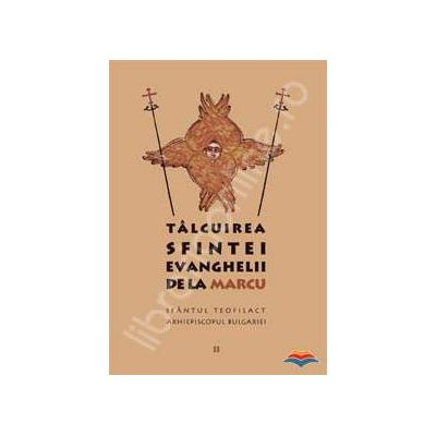 Talcuirea Sfintei Evanghelii de la Marcu