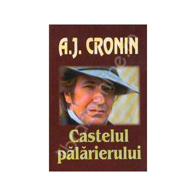 Castelul palarierului (A.J. Cronin)