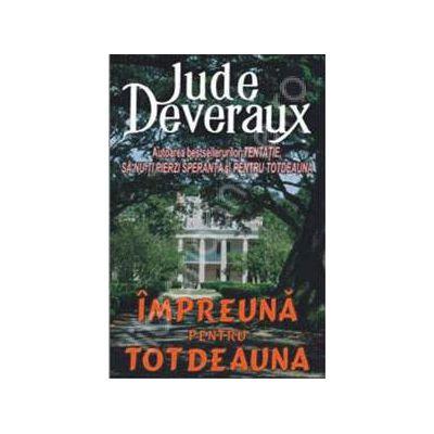 Impreuna pentru totdeauna (Deveraux, Jude)