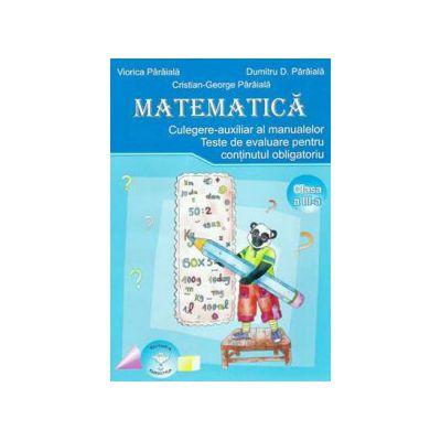 Matematica. Manual pentru clasa a III-a, Dumitru D. Paraiala