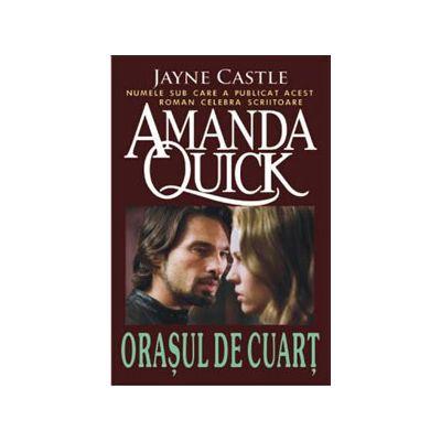 Orasul de cuart (Quick, Amanda)