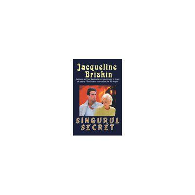 Singurul secret (Briskin, Jacqueline)