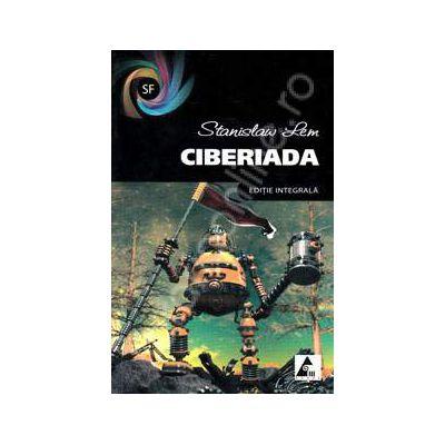 Ciberiada. Editie integrala