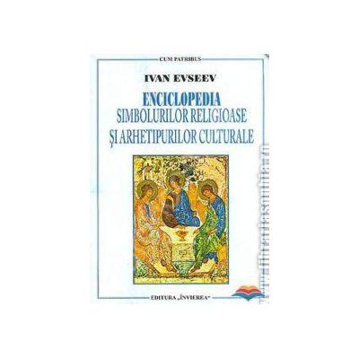 Enciclopedia simbolurilor religioase si arhetipurilor culturale