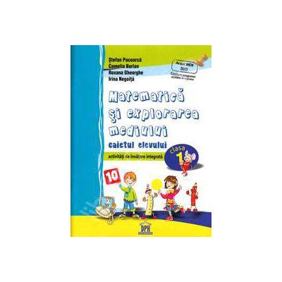 Matematica si explorarea mediului. Caietul pentru clasa I. Activitati de invatare integrata (Avizat MEN 2013)