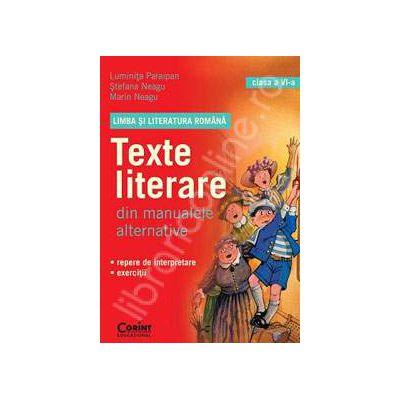 Texte literare din manualele alternative pentru clasa a VI-a. Limba si Literatura Romana