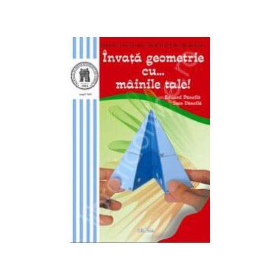 Invata geometrie cu...mainile tale!