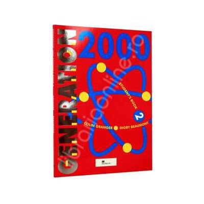 Generation 2000, manual de limba engleza pentru clasa a 6-a (Student Book 2)
