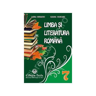 Culegere de Limba si literatura romana pentru clasa a VII-a