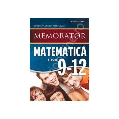 Memorator de matematica, pentru clasele IX-XII