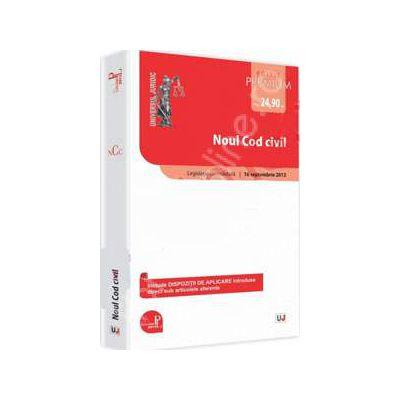 Noul Cod civil - Editie Premium. Legislatie consolidata 16 septembrie 2013