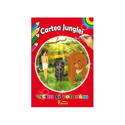 Cartea Junglei. Citim si coloram