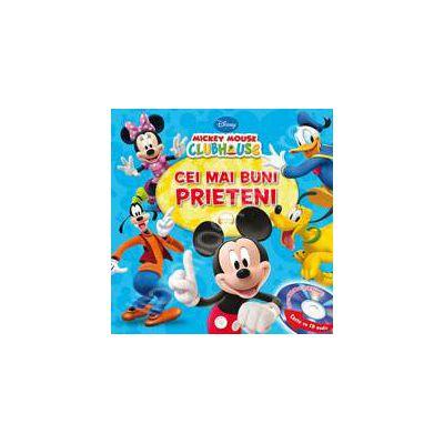 Disney. Cei mai buni prieteni. Mickey Mouse Club House