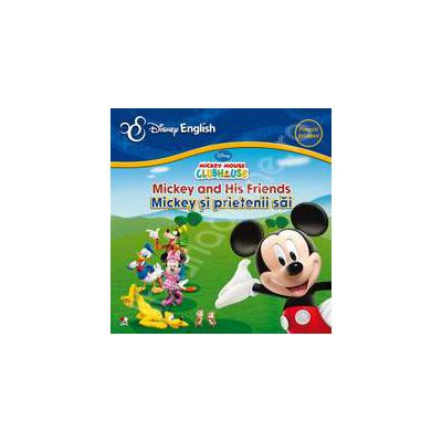 Mickey and His Friends - Mickey si prietenii sai (Colectia Disney English)