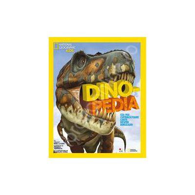 National Geographic Kids. Dinopedia. Cea mai cuprinzatoare carte despre dinozauri