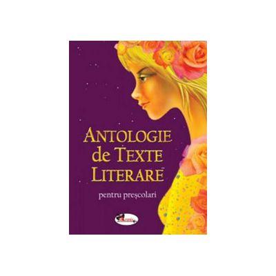 Antologie de texte literare, pentru prescolari