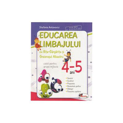 Educarea limbajului cu Rita Gargarita si Greierasul Albastru. Caiet grupa mijlocie 4-5 ani