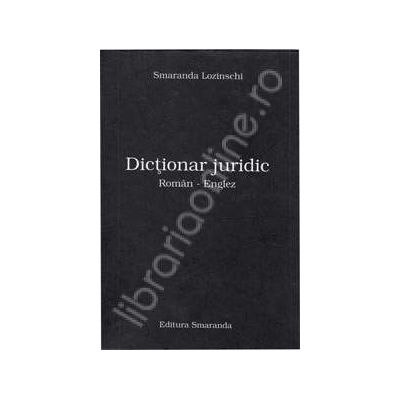 Dictionar juridic Roman - Englez