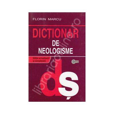 Dictionar de neologisme (Editie Cartonata)