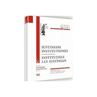 Iustiniani institutiones - Institutiile lui Iustinian