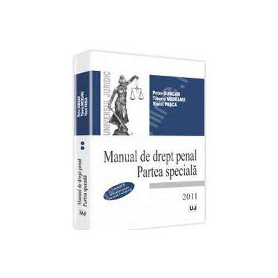 Manual de drept penal. Partea speciala. In conformitate cu noul Cod penal - Vol. II