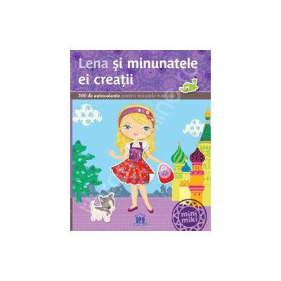Lena si minunatele ei creatii - 300 de autocolante pentru micutele rusoaice