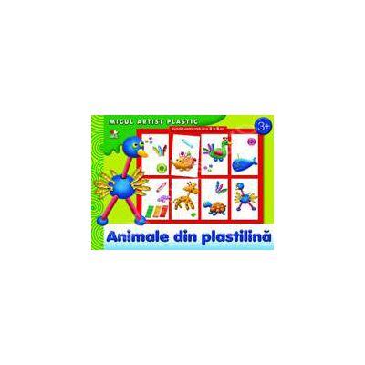 Animale din plastilina. Micul artist plastic, activitati 3-5 ani