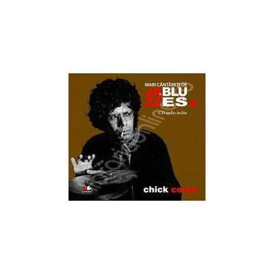 Chick Corea - Mari cantareti de JAZZ si BLUES volumul 16