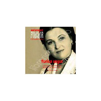Florica Ungur. Mari interpreti de folclor. Volumul 6. Carte + CD