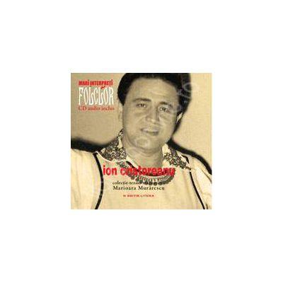 Ion Cristoreanu. Mari interpreti de folclor. Volumul 8. Carte + CD