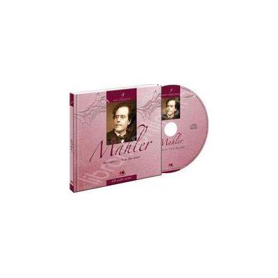 Mahler - Mari compozitori volumul 9