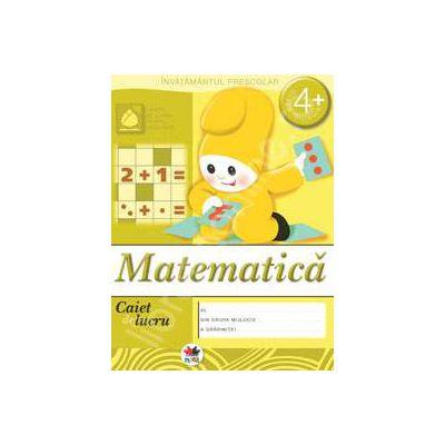 Matematica, caiet de lucru grupa mijlocie 4 ani.