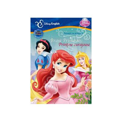 Disney English. Povesti cu printese. Printese curajoase