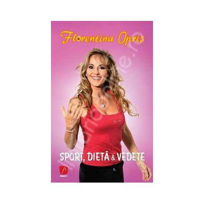 Sport, dieta si vedete (Format mic)